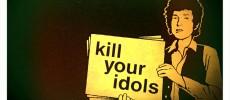Kill Your Idols 7