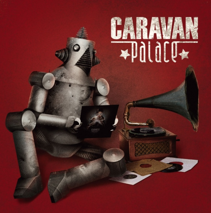 56c2fa00_20081106-Caravan_Palace_Jolie_Coquine-1226003071