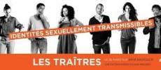 Ouvrir la fenêtre : Les traîtres – Identités sexuellement transmissibles