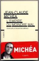 lire-jean-claude-michea-lempire-moindre-mal-L-I1_geh