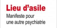 Entretien avec Thierry Najman, auteur du livre Lieu d'asile, manifeste pour une autre psychiatrie