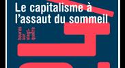 Antidote n° 14 – 24/7 Le capitalisme à l'assaut du sommeil – Jonathan Crary
